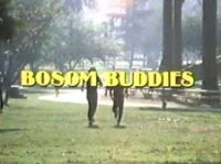 Bosom Buddies TV series info, cast listing, theme song, trivia, DVDs, photos and more.