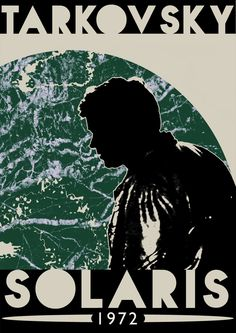 Craig's poster for Andrei Tarkovsky's Solaris 80s Movie Posters, Horror Posters, Cinema Posters, Movie Poster Art, Dope Movie, Sick Movie, Film Science Fiction, Cult Movies, Watch Movies