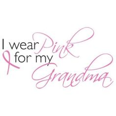 I Wear Pink for My Grandma Breast Cancer Awareness Tshirt Ta Tas Boobies Ribbon #Unbranded #GraphicTee