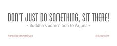 dont just do something, sit there - Google Search