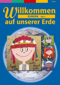 Welcome to our World – Europe Part 2 | German | 56 pp. | Hardback | color pictures | 1st Edition: DEcember 2012 | €10,90 | The Wittmann Agency Represents: World rights. | CHILDREN'S & JUVENILE FICTION| An exciting journey through Europe continues. The book shows where imagination and learning meet – while kids explore other countries and their people, they discover ideas for drawing, handicraft and delicious recipes from different regions of Europe.