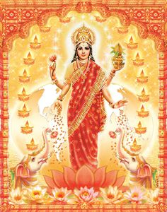 Lakshmi, the Hindu goddess of wealth, prosperity (both material and spiritual), wisdom, and the embodiment of beauty, grace and charm.