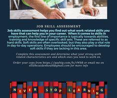 Job skills assessment Middle Management, Senior Management, Time Management Skills, Change Management, Finding The Right Career, Business Ethics, Communication Skills, Emotional Intelligence, Find A Job