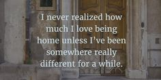 - 25 Bitter Sweet Quotes About Missing Home - EnkiQuotes
