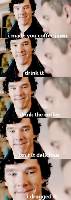 I don't know why I find this as hilarious as I do. Probably Sherlock's face :D
