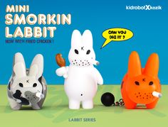 mini smorkin' labbits, now with fried chicken! 'can you dig it?' - kidrobot x kozik, 2012