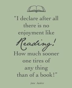 jane austin on reading and books...