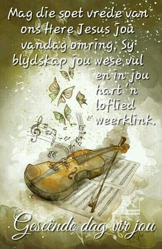 Good Morning Good Night, Good Morning Wishes, Good Morning Quotes, Christian Birthday Wishes, Birthday Qoutes, Lekker Dag, Evening Greetings, Afrikaanse Quotes, Simply Life