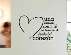 #Vinilos #Frases de #Amor Una persona como tú, se lleva en el fondo del corazón 02732