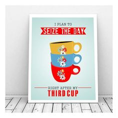 Seize the Day Art,Instant Download Art, Mid Century Kitchen Art Print, Coffee Print, Coffee Poster, Coffee Art, Retro Coffee Cups,