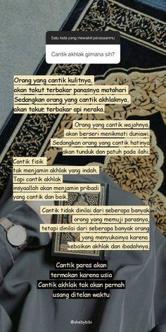 Cantik akhlak quotes by Quran Quotes Inspirational, Islamic Quotes, Motivational Quotes, Mood Quotes, Life Quotes, Muslim Love Quotes, Religion Quotes, Study Motivation Quotes, Creative Instagram Stories