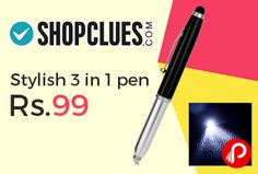 Shopclues #DealoftheDay is offering Stylish 3 in 1 pen just Rs.99. Stylus Can be use on touch screen, Hands free operation, LED Light. Shopclues Coupon Code – SCEDM26JUL2  http://www.paisebachaoindia.com/stylish-3-in-1-pen-just-rs-99-shopclues/