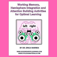 Working Memory, Hemisphere Integration and Attention Building Activities for Optimal Learning is a great workbook that improves memory, attention, processing speed mental flexibility and executive functioning Stroop Effect, Brain Based Learning, Working Memory, Executive Functioning, Teacher Resources, Teaching Ideas, Resource Teacher, Teacher Freebies, Dyslexia