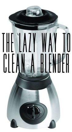 Blend soap and water to clean a blender. | 17 Lazy Girl Cleaning Hacks That Will Forever Change You