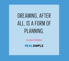 Inspiring words from Gloria Steinem.