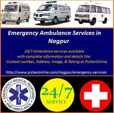 Emergency Ambulance Services in Nagpur is now available 24/7. List of ambulance services available with complete information and details like Contact number, Address, Image, & Rating at PickerOnline.   http://www.pickeronline.com/nagpur/emergency-services