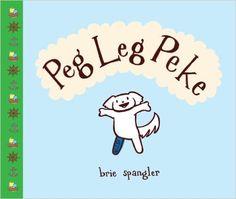 Peg Leg Peke by Brie Spangler. Ms. Linda read this book on 9/24/16.