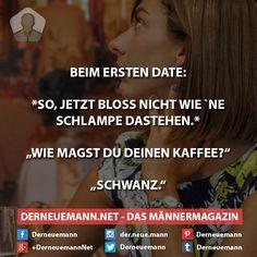 Erstes Date #derneuemann #humor #lustig #spaß #sprüche #date