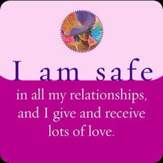I am safe in all my relationships, and I give and receive lots of love.~ Louise Hay This is certainly true for me! Toxic Relationships, Healthy Relationships, Relationship Advice, Relationship Therapy, Louise Hay Affirmations, Love Affirmations, Attraction Quotes, Law Of Attraction, Mantra