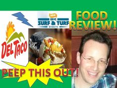 Del Taco® Epic Surf & Turf Burrito Review! Peep THIS Out!