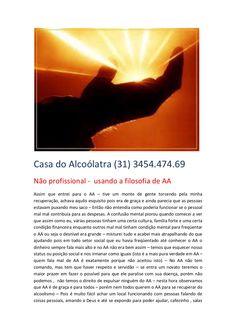no-profissional-usando-a-filosofia-de-aa-casa-do-alcoolatra by Casa Do Alcoolatra Internamentos via Slideshare