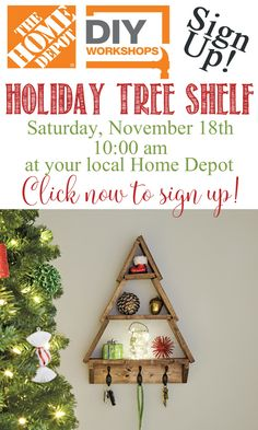 SIGN-UP for the DIY Workshop at Home Depot and learn how to make your own Holiday Tree Shelf!!! It's a FUN Saturday morning with DIY!!!  #diyworkshop #Sponsored #diy #christmas   @homedepot
