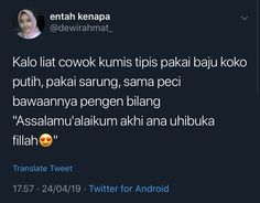 Funny Tweets, Funny Quotes, Funny Memes, Jokes, Islamic Inspirational Quotes, Islamic Quotes, Motivational Quotes, Quotes Lucu, Quotes Galau