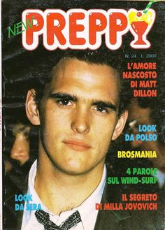 Preppy magazine Young Matt Dillon, Wind Surf, Big Town, New Rochelle, Milla Jovovich, Famous Movies, Young Actors, Hot Boys, Actors & Actresses