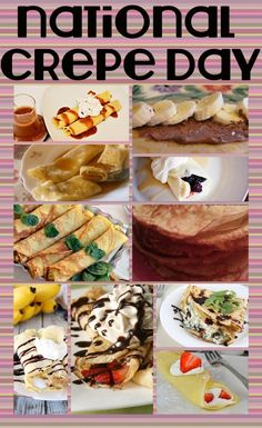 Did you know it's National Crepe Day? Celebrate with one of these delicious (and easy!) recipes.