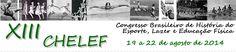 Blog do Sérgio: XIII Congresso Brasileiro de História do Esporte, ...