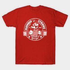 plumber strong mario gym T-Shirt - Super Mario Bros T-Shirt is $14 today at TeePublic!