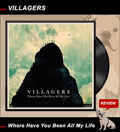 ROCK-N-BLOG / Review: VILLAGERS / Where Have You Been All My Life http://nixschwimmer.blogspot.com/2016/01/villagers-where-have-you-been-all-my.html ... Folksongs live or not live?