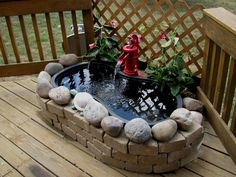 Deck pond. A wife's creation.
