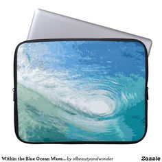 Within the Blue Ocean Waves Artwork Laptop Sleeve Custom Laptop, Best Laptops, Best Sites, Personalized Products, Ocean Waves, Laptop Sleeves, Your Photos, Mirrored Sunglasses, Artwork