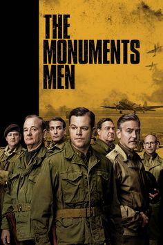 The Monuments Men. Such a good movie! It's like Saving private Ryan, except with art!