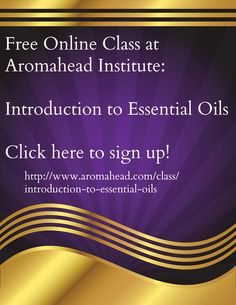 http://www.aromahead.com/class/introduction-to-essential-oils
