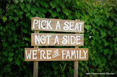 Pick A Seat Not A Side Sign, Ceremony Seating Sign, Barnwood Wedding, We're All Family Sign