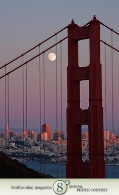 "Photo of the Day - January 27, 2012: ""Full Moon over the Golden Gate."" Taken by Justin Baer (South Lake Tahoe, CA). Photographed August 2009, San Francisco, CA."