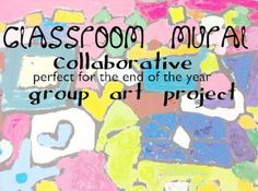For Art Advocacy Day.  This Little Blog of Mine....: Classroom Murals: Collaborative Art Project