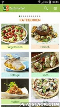 EAT SMARTER  Android App - playslack.com ,  Die kostenlose EAT SMARTER Rezepte App gibt Ihnen vollen Zugriff auf die über 100.000 gesunden Rezepte von eatsmarter.de. Gesund kochen leicht gemacht! Ob Rezepte zum Abnehmen, Low Carb Rezepte, vegetarisch mit Superfoods oder vegan – mit der EAT SMARTER App finden Sie moderne, gesunde, einfache und schnelle Gerichte für jeden Tag mit Gelinggarantie.Features:- Über 100.000 gesunde Rezepte- Intuitive Kategorienavigation- Rezeptesuche mit Filter und…