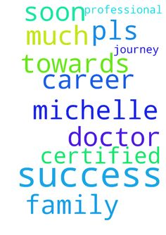 prayer for success -  Dear Lord Jesus, pls help Michelle in her journey towards professional success in her career as a certified doctor soon so that she can help her family. Thank you so much. Amen  Posted at: https://prayerrequest.com/t/osw #pray #prayer #request #prayerrequest