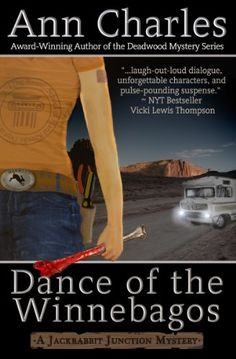 Free Kindle Book For A Limited Time : Dance of the Winnebagos (Jackrabbit Junction Humorous Mystery Series #1) by Ann Charles