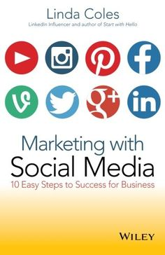 Introduce your business to the world with this essential guide to social media marketing Marketing with Social Media: 10 Easy Steps to success for Business is your step-by-step guide to using Facebo...