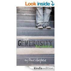 The Generosity Revolution - Kindle edition by Paul Hatfield. Religion & Spirituality Kindle eBooks @ Amazon.com.