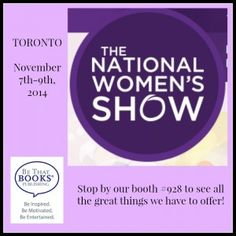 Come & See Us at the National Women's Show in Toronto this Weekend