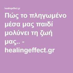 Πώς το πληγωμένο μέσα μας παιδί μολύνει τη ζωή μας.. - healingeffect.gr Everything Happens For A Reason, Human Behavior, Bpd, Body And Soul, Good Parenting, Life Lessons, Feel Good, Psychology, Maternity