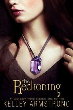 The Rockoning, Kelly Armstrong - 3rd book in The Summoning Series