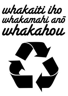 In our current Te Ara Reo Maori workbook we are asked to make up five instructions to hang around the home. Our example is Horoia ō ringaringa - wash your hands. Here is my first instruction: Reduce Reuse Recycle. Reduce Reuse Recycle, Teaching Activities, Recycling, How To Make, Hands, Crafts, Maori, Manualidades, Recyle