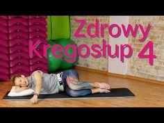 Zdrowy Kręgosłup 4 - YouTube Sciatica, Cardio, Kids Rugs, Yoga, Workout, Health, Sports, Medicine, Women