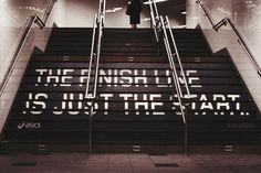 The finish line is just the start.
